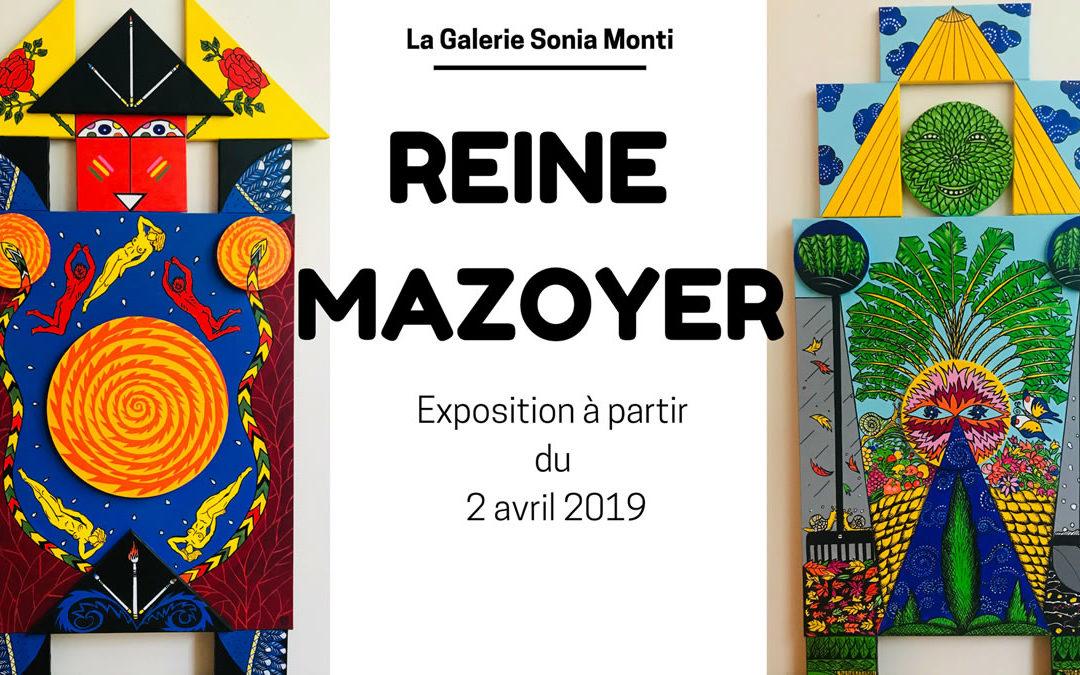 Reine Mazoyer expose à la Galerie Sonia Monti (avril 2019)
